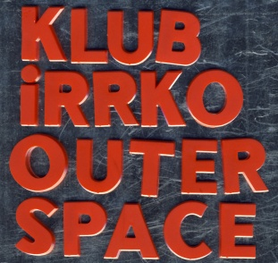 Klub Irrko Outer Space 72pxl